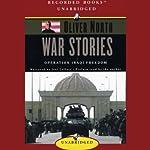 War Stories: Operation Iraqi Freedom | Oliver North