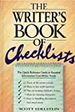 The Writer's Book of Checklists: The Quick-Reference Guide to Essential Information Every Writer Needs (0898794544) by Scott Edelstein