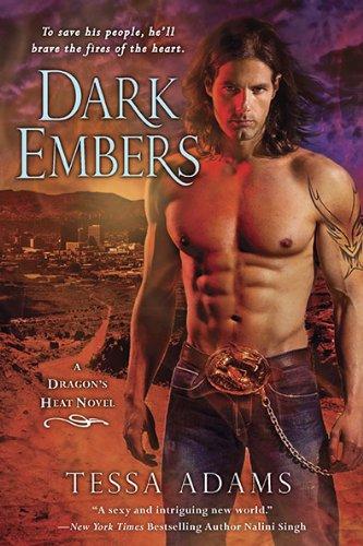 Image of Dark Embers: A Dragon's Heat Novel