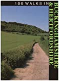 100 Walks in Buckinghamshire and Hertfordshire