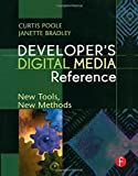 img - for Developer's Digital Media Reference: New Tools, New Methods book / textbook / text book