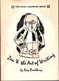 img - for Zen and the art of writing and The joy of writing: Two essays (Yes! Capra chapbook series ; no. 13) book / textbook / text book