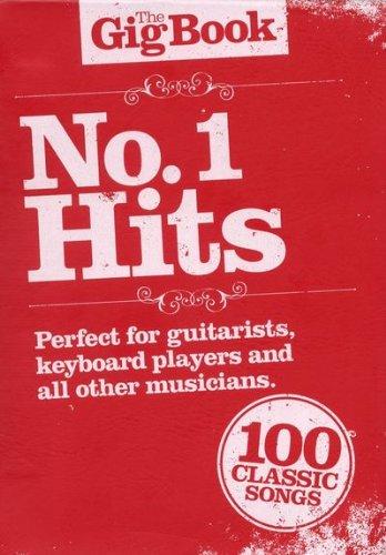 the-gig-book-no-1-hits-song-livre-avec-100-chansons-populaires-de-le-dor-de-50-gern-jusqua-aujourdhu