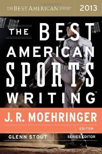 the-best-american-sports-writing-2013