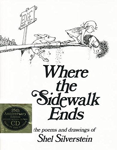 Where the Sidewalk Ends: The Poems and Drawings of Shel Silverstein (25th Anniversary Edition Book & CD), Silverstein, Shel