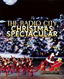 Radio City Christmas Spectacular [Hardcover]