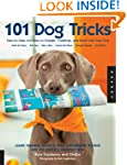 101 Dog Tricks: Step by Step Activiti...