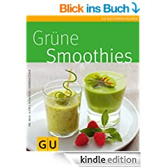 Gr�ne Smoothies (GU K�chenratgeber Relaunch 2006)