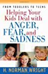 Helping Your Kids Deal with Anger, Fe...