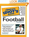 The Complete Idiot's Guide to Footbal...