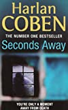 Harlan Coben Seconds Away