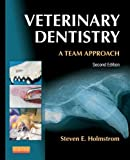 Veterinary Dentistry: A Team Approach, 2e