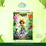 Disney Fairies Book 4: Lily's Pesky Plant (       UNABRIDGED) by Kirsten Larsen Narrated by Ashley Albert