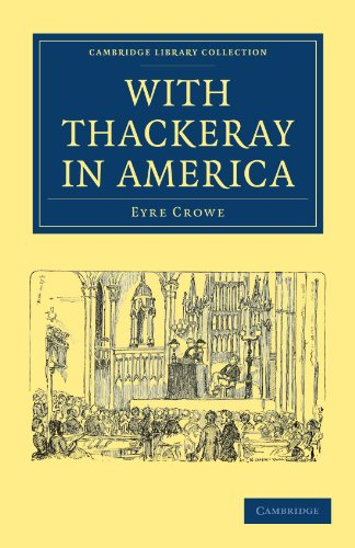 With Thackeray in America (Cambridge Library Collection - North American History)