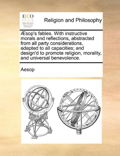 aesops-fables-with-instructive-morals-and-reflections-abstracted-from-all-party-considerations-adapt