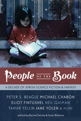 People of the Book: A Decade of Jewish Science Fiction & Fantasy (People Of The Book compare prices)