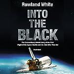 Into the Black | Rowland White