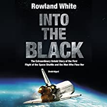 Into the Black Audiobook by Rowland White Narrated by Eric Meyers