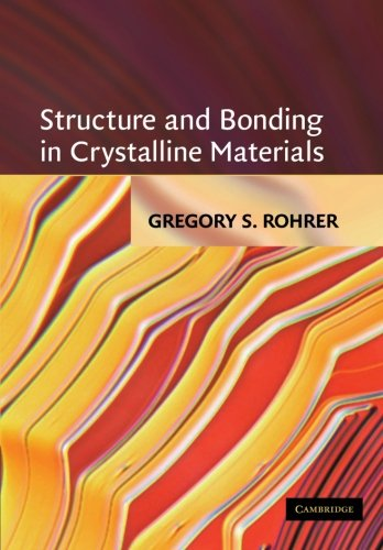 Structure and Bonding in Crystalline Materials