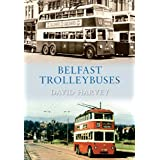 Belfast Trolleybusesby David Harvey