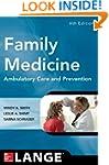 Family Medicine: Ambulatory Care and...