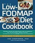 The Low-FODMAP Diet Cookbook: 150 Sim...