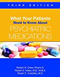 img - for What Your Patients Need to Know about Psychiatric Medications book / textbook / text book