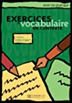 Exercices de Vocabulaire En Contexte:...