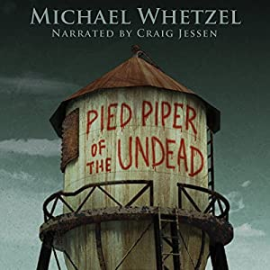 The Pied Piper of the Undead Audiobook