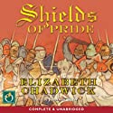 Shields of Pride (       UNABRIDGED) by Elizabeth Chadwick Narrated by Jonathan Oliver