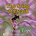 The Sting of Death: Drew Slocombe, Book 3 (       UNABRIDGED) by Rebecca Tope Narrated by Julia Franklin