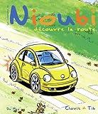 echange, troc Tib, Clovis - Les aventures de Nioubi : Nioubi découvre la route