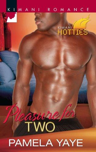 Image of Pleasure for Two (Harlequin Kimani Romance\Kimani Hotties)