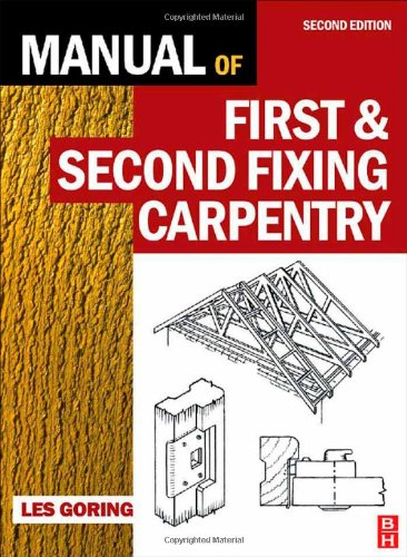 Manual of First and Second Fixing Carpentry, Third Edition