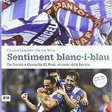 img - for Sentiment blanc-i-blau: De Sarri  a Cornell -El Prat: el cam  dels herois book / textbook / text book