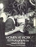Women at Work: 153 Photographs (Dover photography collections) (0486241548) by Hine, Lewis W.