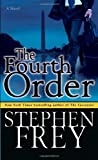 The Fourth Order (0345480651) by Frey, Stephen