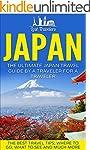 Japan: The Ultimate Japan Travel Guid...