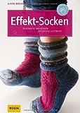 Effekt-Socken: In Runden und Reihen effektvoll stricken