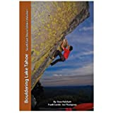 img - for Bouldering Lake Tahoe - South/East Shore Edition - Volume One and Two book / textbook / text book