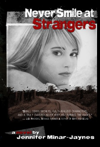Never Smile at Strangers (Grand Trespass Series, #1)