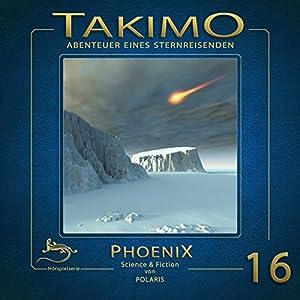Phoenix (Takimo 16) Hörspiel