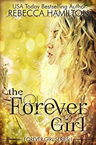 (FREE on 1/9) The Forever Girl: by Rebecca Hamilton - http://eBooksHabit.com