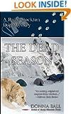 The Dead Season: A Raine Stockton Dog Mystery (Volume 6)