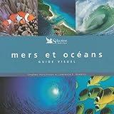 echange, troc Stephen Hutchinson, Lawrence-E Hawkins - Mers et océans : Guide visuel