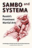 img - for Sambo and Systema: Russia's Prominent Martial Arts book / textbook / text book