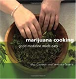 51s007m%2B4kL. SL160  Marijuana Cooking: Good Medicine Made Easy