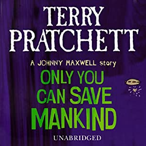 Only You Can Save Mankind Audiobook