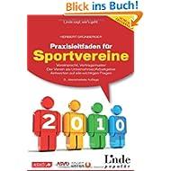 Praxisleitfaden für Sportvereine: Vereinsrecht - Vertragsmuster. Der Verein als Unternehmer/Arbeitge... Antworten...