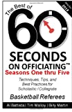 The Best of 60 Seconds on Officiating: Seasons 1 - 5